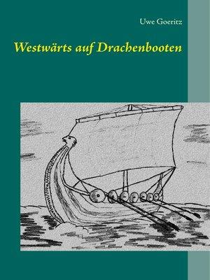 cover image of Westwärts auf Drachenbooten