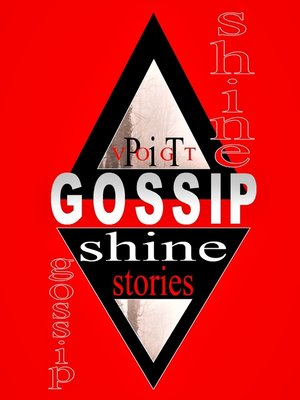 cover image of Gossip Shine