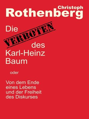 cover image of Die Verboten des Karl-Heinz Baum