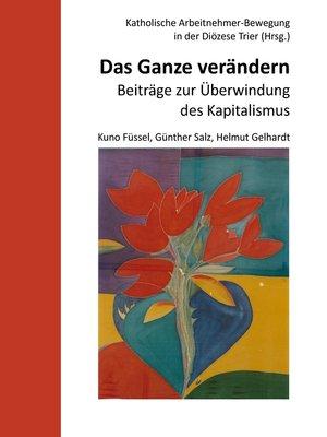 cover image of Das Ganze verändern