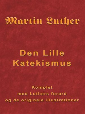 cover image of Martin Luther--Den Lille Katekismus