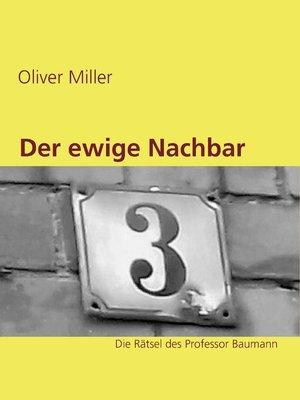 cover image of Der ewige Nachbar