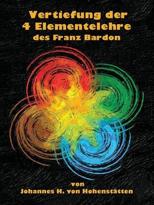 cover image of Vertiefung der 4 Elementelehre des Franz Bardon