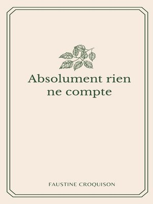 cover image of Absolument rien ne compte