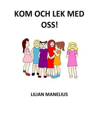 cover image of Kom och lek med oss!