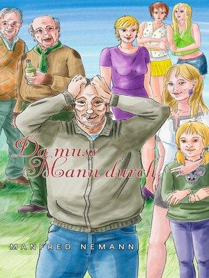 cover image of Da muss Mann durch