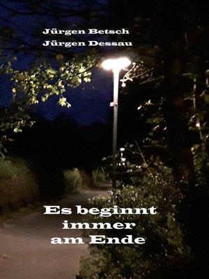 cover image of Es beginnt immer am Ende