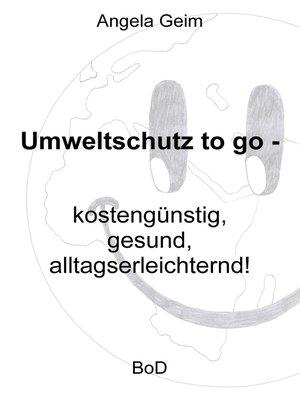 cover image of Umweltschutz to go
