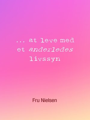 cover image of ... at leve med et anderledes livssyn