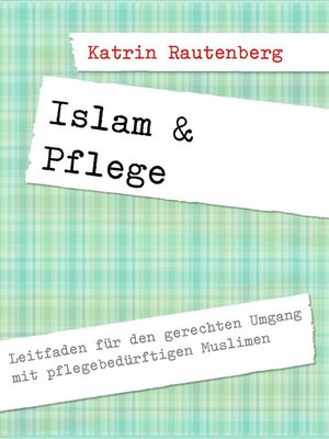cover image of Islam & Pflege