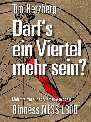 cover image of Darf´s ein Viertel mehr sein?