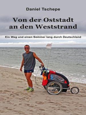 cover image of Von der Oststadt an den Weststrand