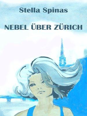 cover image of Nebel über Zürich