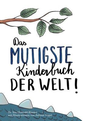 cover image of Das mutigste Kinderbuch der Welt