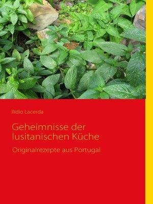 cover image of Geheimnisse der lusitanischen Küche