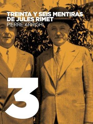 cover image of Treinta y seis mentiras de Jules Rimet
