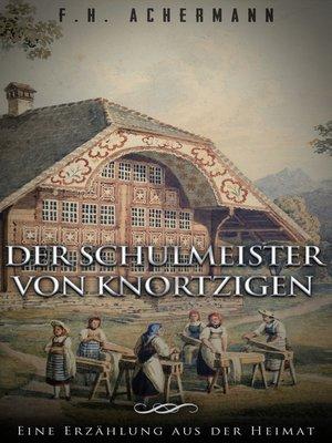 cover image of Der Schulmeister von Knortzigen