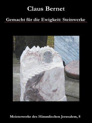 cover image of Gemacht für die Ewigkeit--Steinwerke