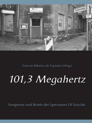cover image of 101,3 Megahertz