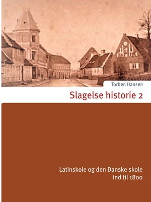 cover image of Slagelse historie 2
