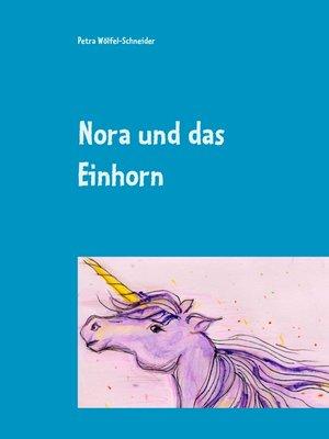cover image of Nora und das Einhorn