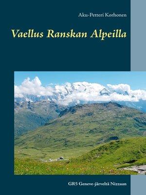 cover image of Vaellus Ranskan Alpeilla