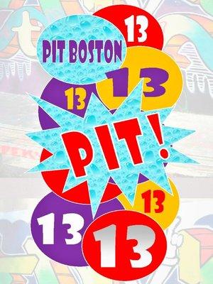 cover image of Pit! Dreizehn