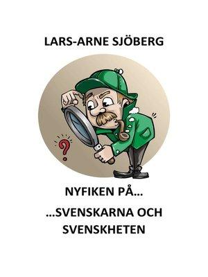cover image of Nyfiken på svenskarna och svenskheten