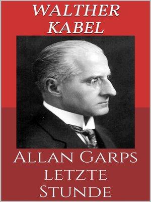 cover image of Allan Garps letzte Stunde