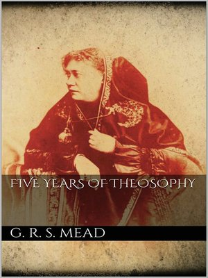 cover image of Five Years of Theosophy