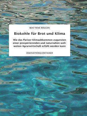 cover image of Biokohle für Brot  und Klima