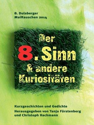 cover image of Der 8. Sinn & andere Kuriositäten