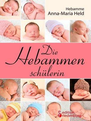 cover image of Die Hebammenschülerin