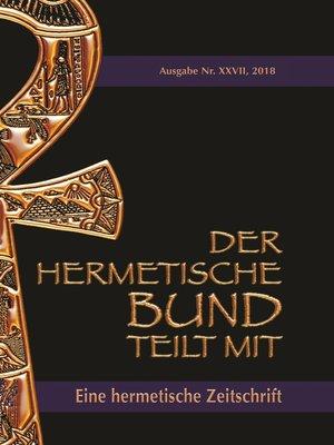 cover image of Der hermetische Bund teilt mit--27