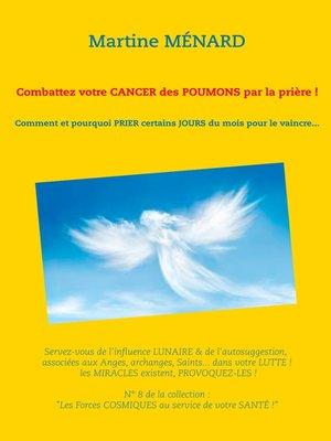 cover image of Combattez votre cancer des poumons par la prière !