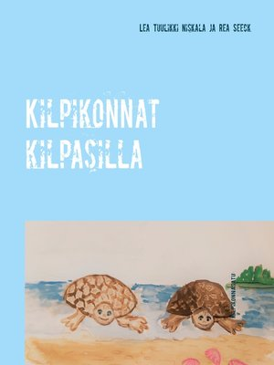 cover image of Kilpikonnat kilpasilla