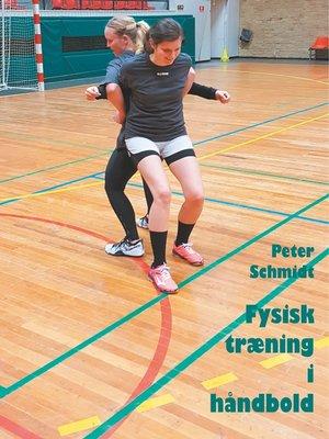 cover image of Fysisk træning i håndbold
