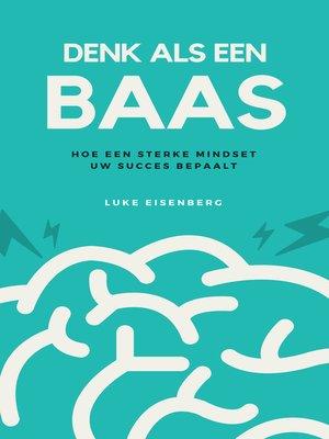 cover image of Denk Als Een Baas