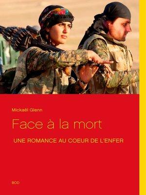 cover image of Face à la mort