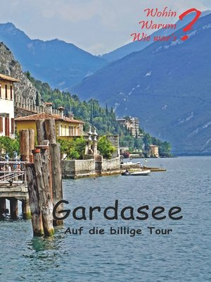 cover image of Gardasee auf die billige Tour