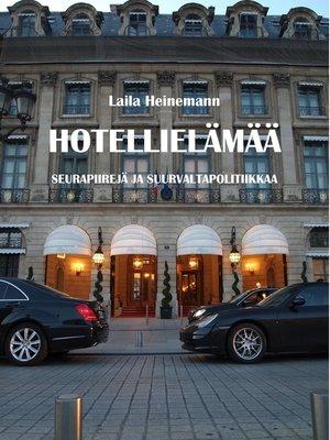 cover image of Hotellielämää