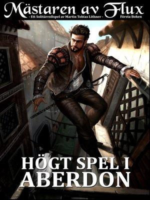 cover image of Högt Spel i Aberdon