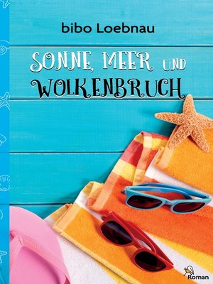 cover image of Sonne, Meer und Wolkenbruch