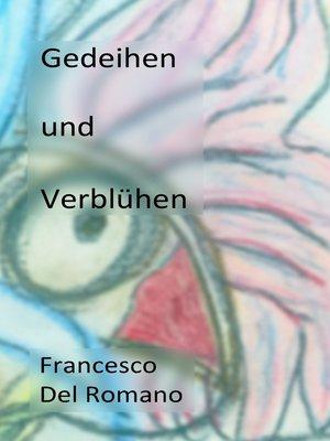 cover image of Gedeihen und Verblühen