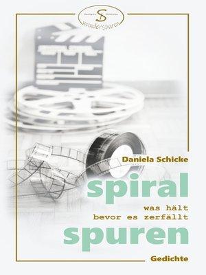 cover image of Spiralspuren
