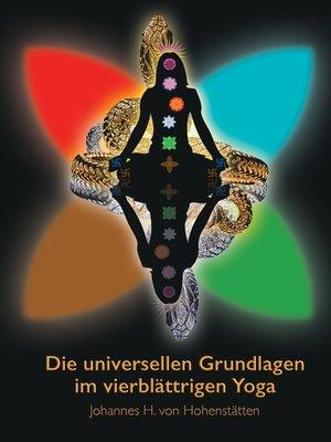cover image of Die universellen Grundlagen im vierblättrigen Yoga