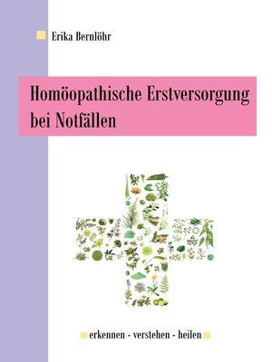 cover image of Homöopathische Erstversorgung bei Notfällen