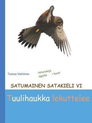 cover image of Satumainen satakieli VI Tuulihaukka lekuttelee