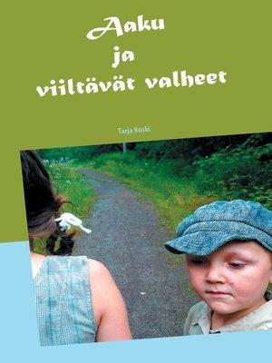 cover image of Aaku ja viiltävät valheet