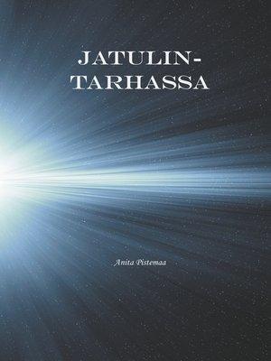cover image of Jatulintarhassa